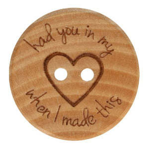 NOTIONS WOODEN BUTTON HAD YOU IN MY HEART SIZE 40 - 25MM