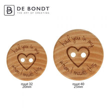Load image into Gallery viewer, NOTIONS WOODEN BUTTON HAD YOU IN MY HEART SIZE 40 - 25MM