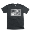 Men's Honor the Struggle Crew Neck Shirt