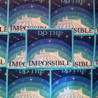 Do The Impossible Space Mountain Sticker