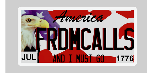 America Freedom Calls License Plate Sticker