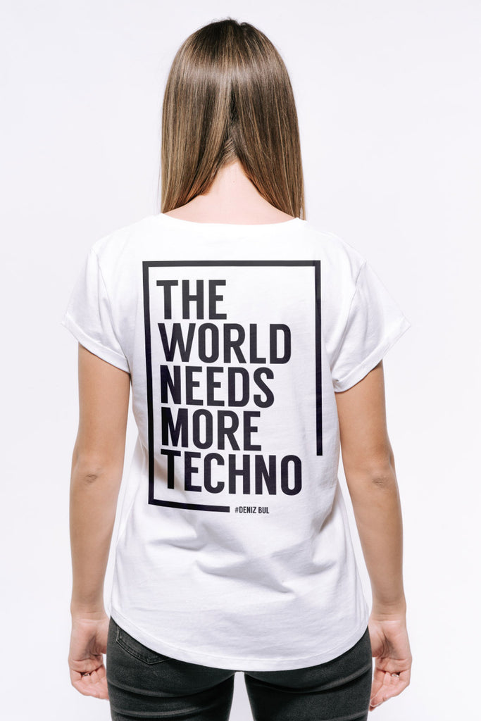 Deniz Bul - The World needs MORE Techno T-Shirt Women