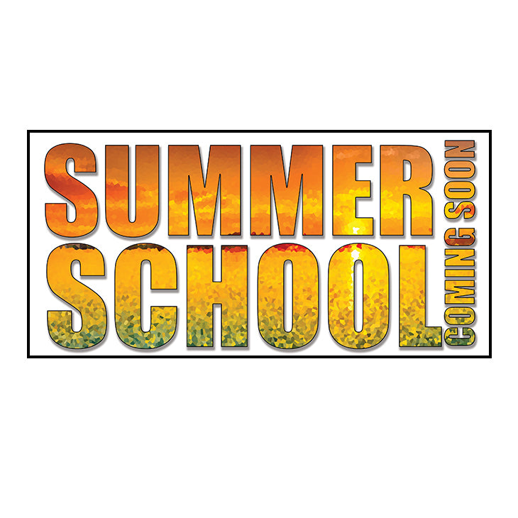 Summer School - Coming Soon Banner 36