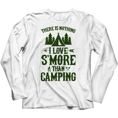 There Is Nothing I love S'more Than Camping
