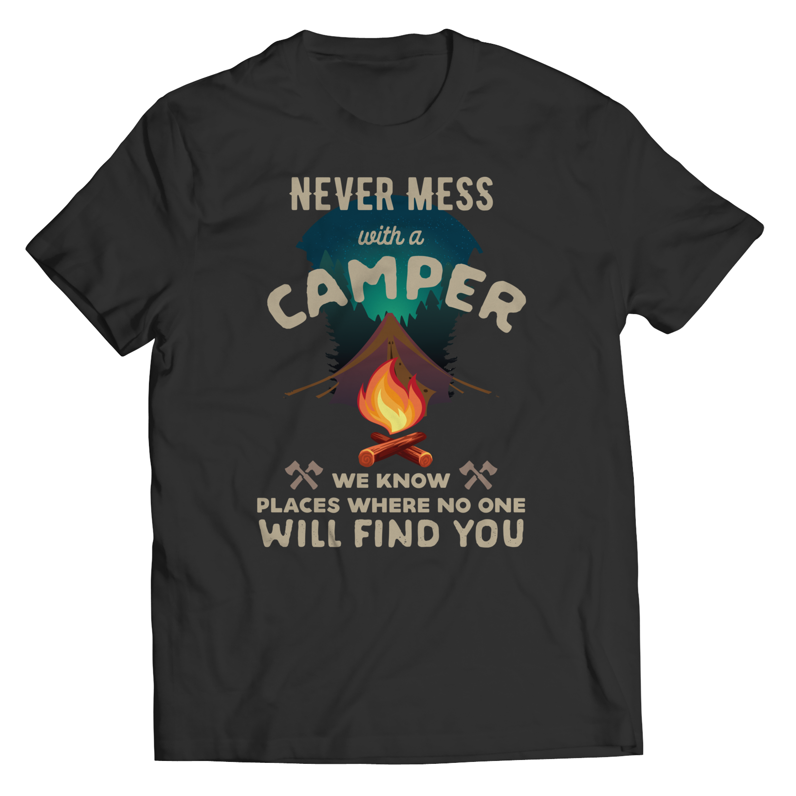 Never Mess With A Camper
