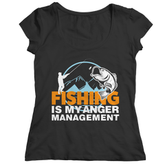 Limited Edition -Fishing Is My Anger Management