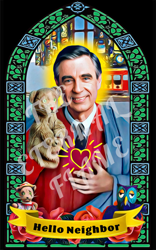 Patron Saint of Kindness - Mr. Rogers