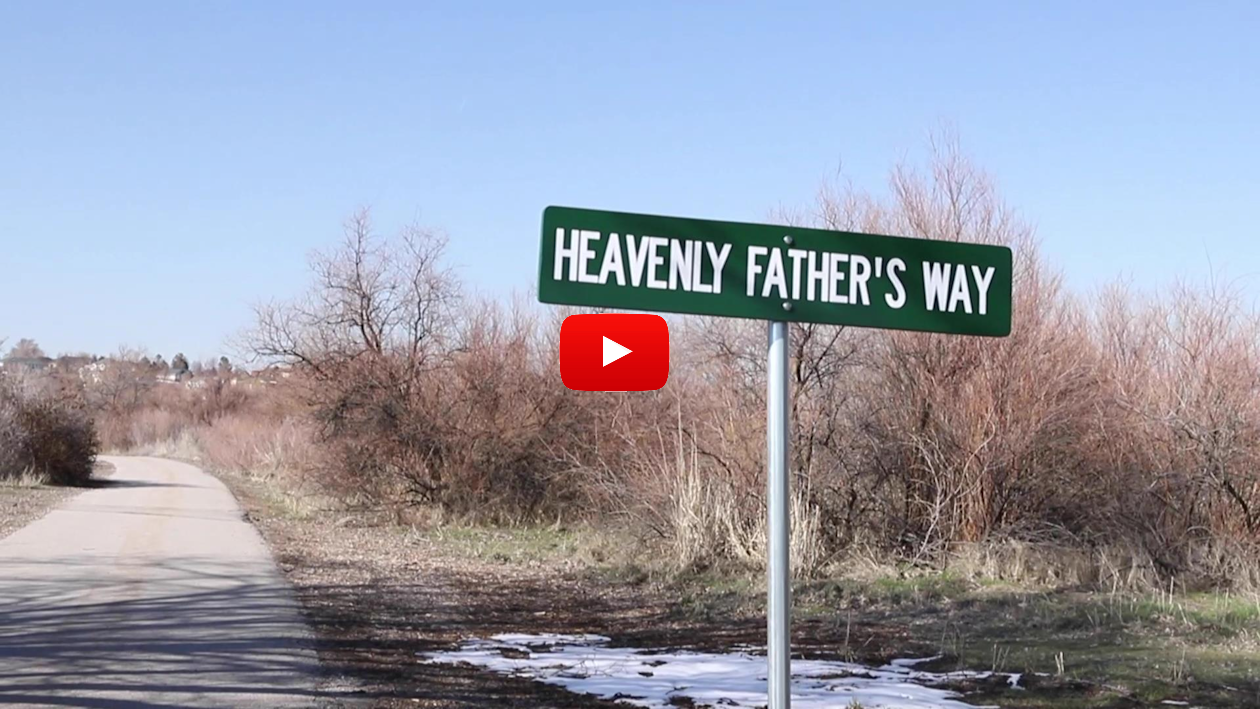 Go Heavenly Father's Way - YouTube Video