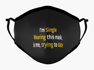Me, Trying To Date Mask