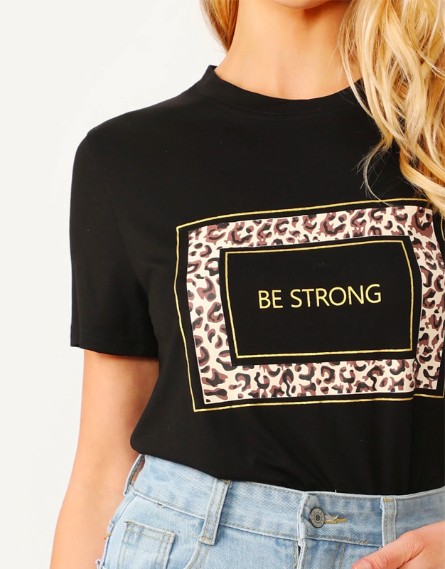 Be Strong Leopard Tee
