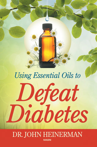 Using Essential Oils to Defeat Diabetes