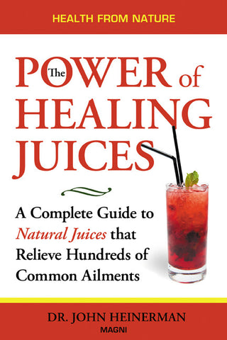 The Power of Healing Juices