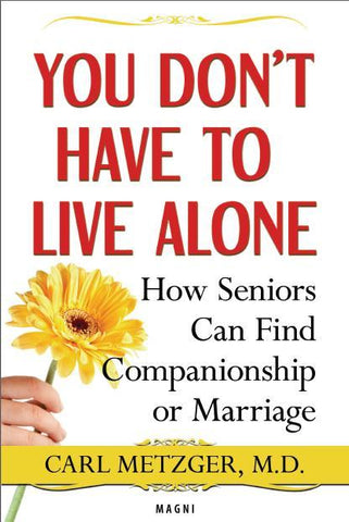 You Don't Have to Live Alone