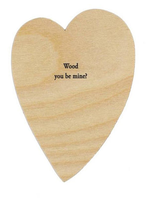 """Wood You Be Mine?"" Heart Card"