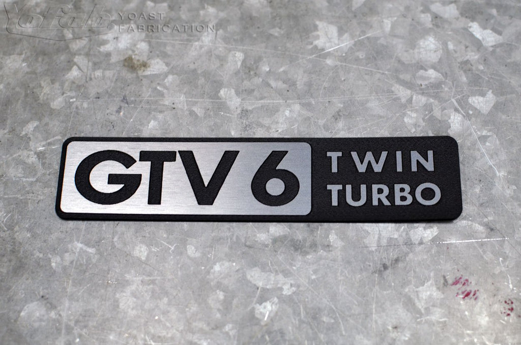 Custom brushed aluminum GTV-6 Twin Turbo emblem