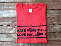Camiseta HATE FOOTBALL - Disponible en XL