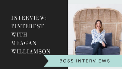 Growing & Marketing with Pinterest - Interview with Meagan Williamson