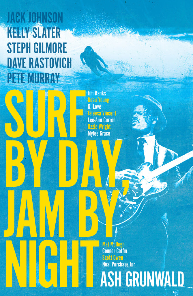 Surf by Day, Jam by Night - Out Now