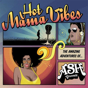 Hot Mama Vibes (Reissue) - CD