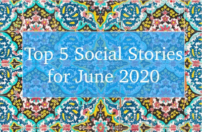 Our Top 5 Social Stories for June 2020