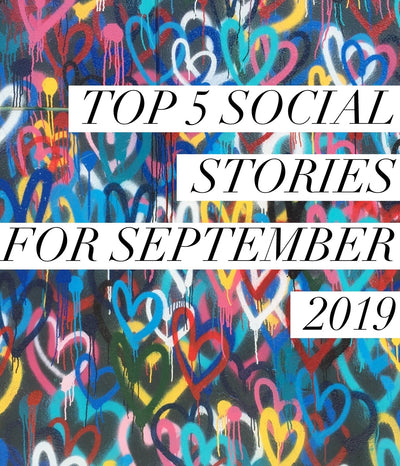 Our Top 5 Social Stories for September 2019