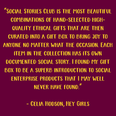 Most beautiful combinations of hand-selected high-quality ethical gifts. Gift box to bring joy to anyone. Own documented social story. - Celia Hodson, Hey Girls