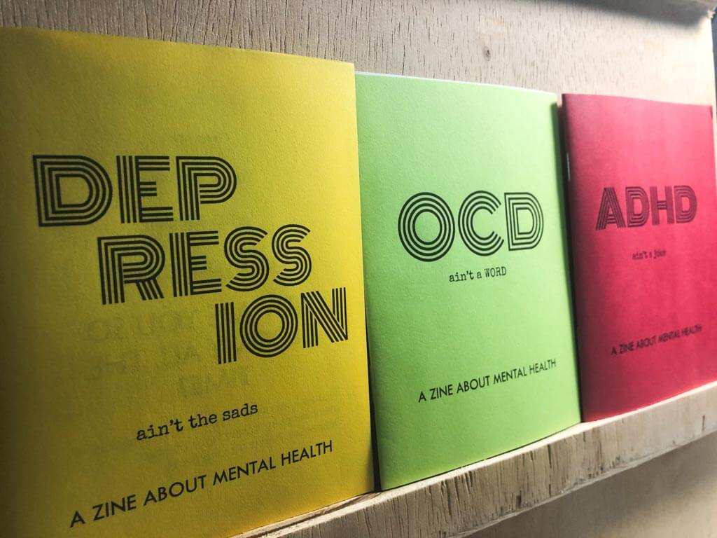 Mental Health Zine Series by Johnny Gamber