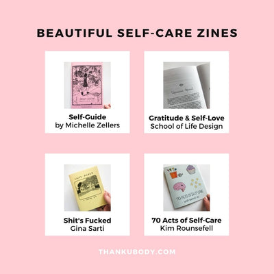 4 Beautiful Self Care Zines to Inspire Some Self Compassion