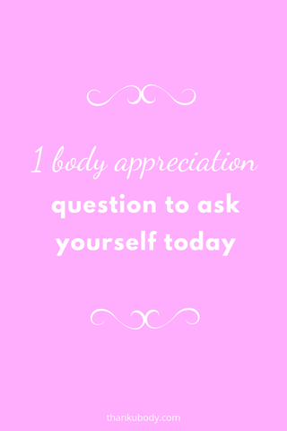 body appreciation, body image, body positivity, self care, self love, time out