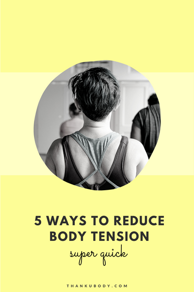 Body tension is your body's protective mechanism at play when you're stressed.  That's all very nice when it's needed, but sometimes this fight-or-flight response gets a tad misguided! So here are some quick things you can in just a couple of minutes to help reduce tension and get your body back into a relaxed state.