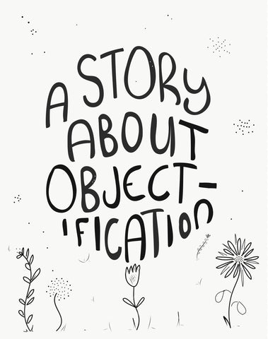 A Story About Objectification on Body Image Zine Artwork by Kim Rounsefell