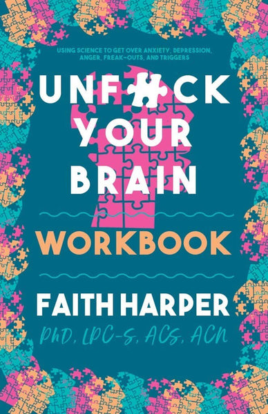 Front cover of Unf*ck Your Brain Workbook by Dr Faith Harper