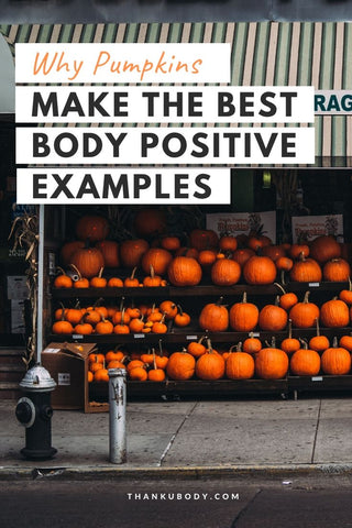 The more diverse they are, the more enjoyable they are. There are no two pumpkins the same, and they know how to show it. Here is why Pumpkins make the Best Body Positive Examples! #beyou #bodydiversity #celebrateallbodies