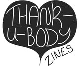 thankubody Zines Store
