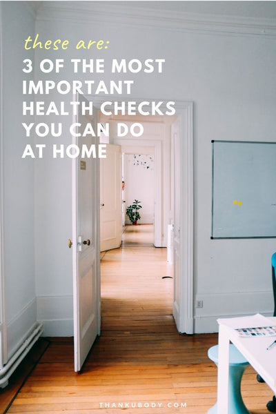 Preventative health checks are vital for your body to make sure it's running smoothly, think of it as a regular car service!  But in addition to scheduled checks at the doctors, these 3 regular home checks are vital to keeping an eye on your body in between.