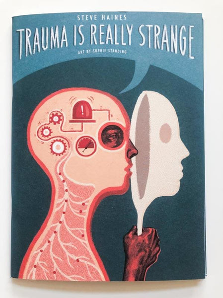 Trauma is Really Strange by Steven Haines