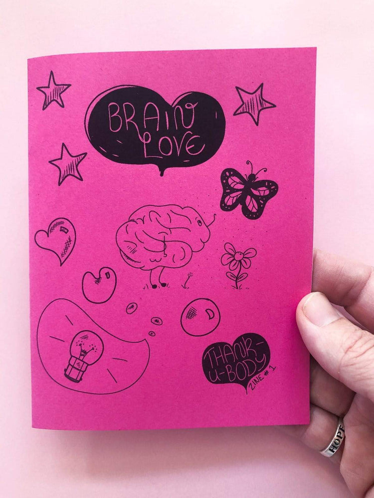 Brain Love: A Compassionate Look at Your Amazing Brain - thankubody