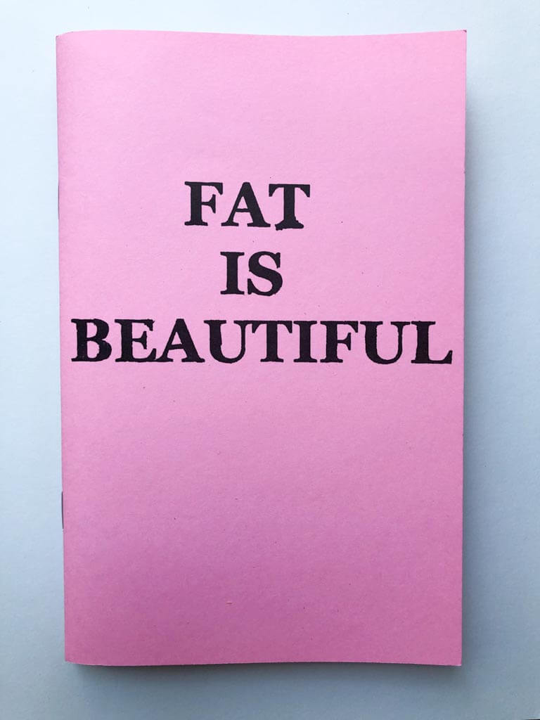 Fat is Beautiful, Fat Positive Zine by Crystal Hartman
