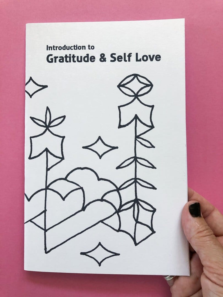 Introduction to Gratitude and Self Love Workbook - thankubody Zines