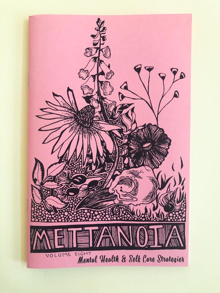 Mettanoia: Mental Health & Self Care Strategies Volume 8 by Shea Pederson inside cover