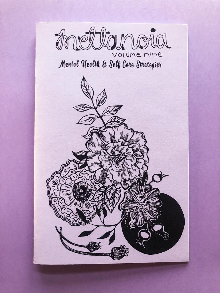 Front cover of Mettanoia Volume 9 Mental Health & Self Care Strategies with illustrated flowers