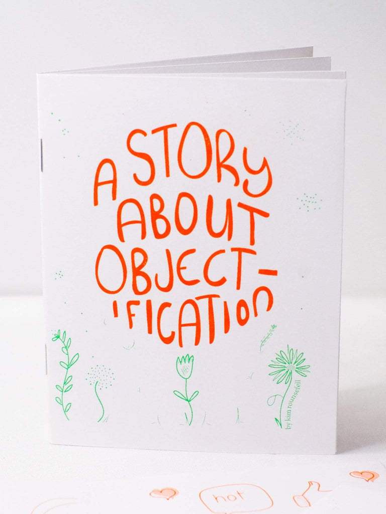 A Story About Objectification: A Look at the Impact on Body Image - thankubody Zines