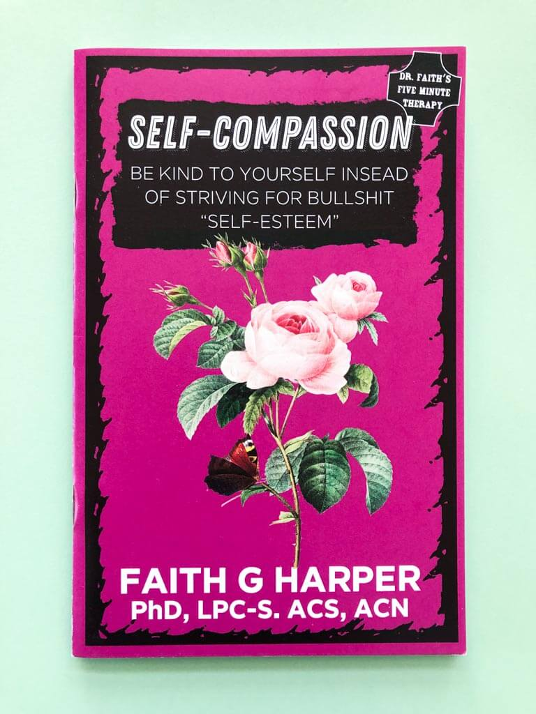 Self-Compassion Zine by Faith G Harper