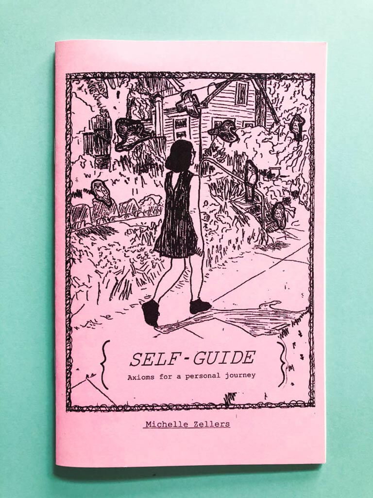 Self Guide Axioms for a Personal Journey by Michelle Zellers