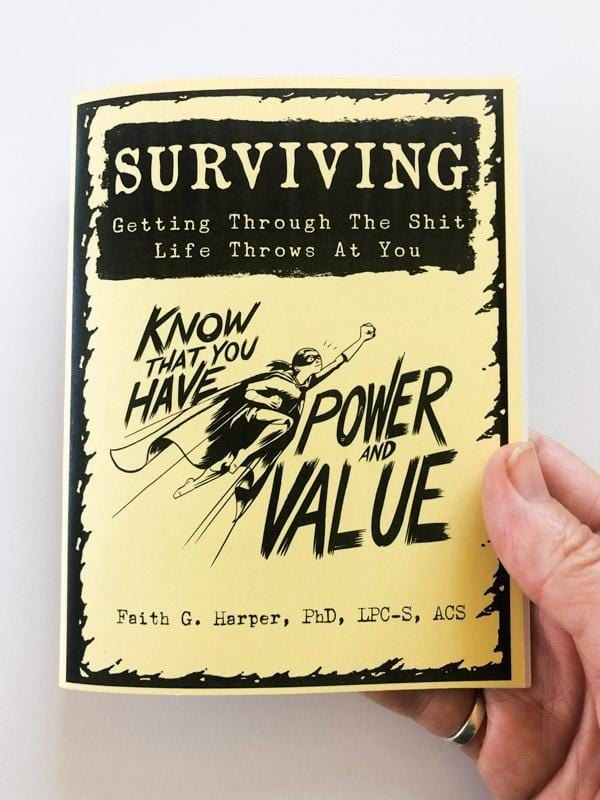 Surviving: Getting Through the Shit Life Throws At You - thankubody