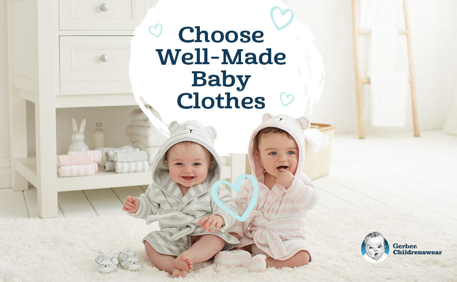 Choose Well-Made Baby Clothes