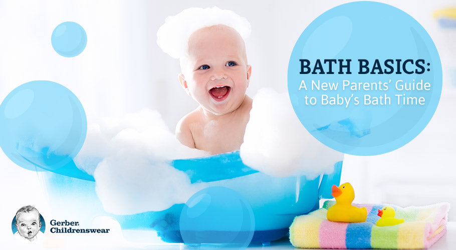 Bath Basics  A New Parents' Guide to Baby's Bath Time