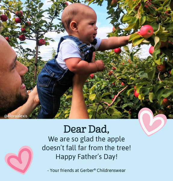 Happy Father's Day from your friends at Gerber Childrenswear!
