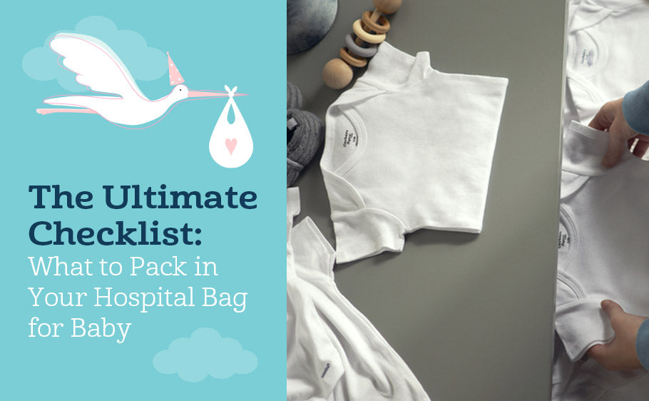 The Ultimate Checklist: What to Pack in Your Hospital Bag for Baby