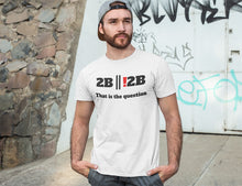 Load image into Gallery viewer, 2b || !2b to be or not to be programmer t-shirt
